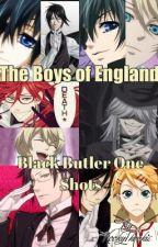 The Boys of England (Black Butler One Shots) by Kooky1kookie