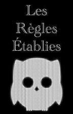 Les Règles Établies by Ordre_CAJ