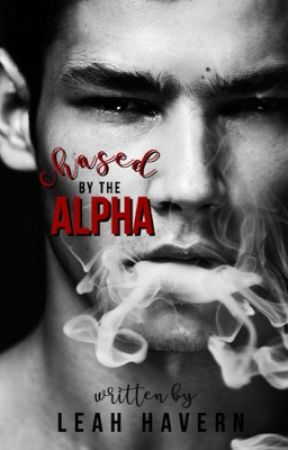 Chased by the Alpha by idk_leah