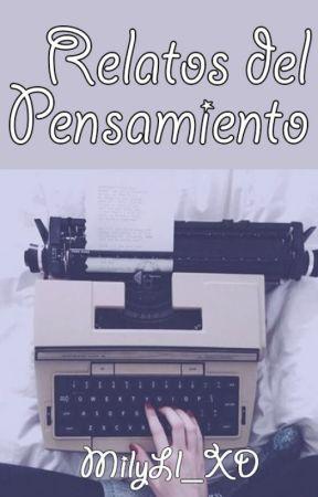 Relatos del Pensamiento by MilyLl_XD