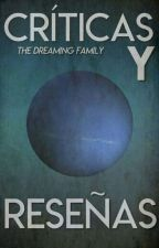 Críticas & Reseñas by TheDreamingFamily