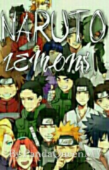 Naruto Lemons *EVERYONE IN NARUTO MALE&FEMALE* (Request Closed) -EDITING-