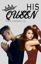 His Queen - Jelena FF by Love_Yourself_1D