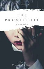 The Prostitute [Yoonmin]  by Melissa_Park_Gi