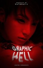 GRAPHIC HELL; covers ─ CLOSE by katnnavil