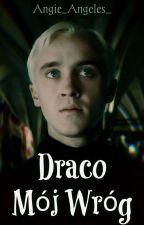 Draco... Mój Wróg by Angie_Angeles_
