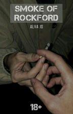 SMOKE OF ROCKFORD   by Alyajo