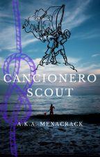 Cancionero Scout by ferflowpro67flores