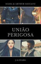 UNIÃO PERIGOSA by ByJSEVANS