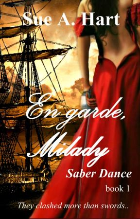 En garde, Milady (completed) Wattys 2018 Short List by SueHart2