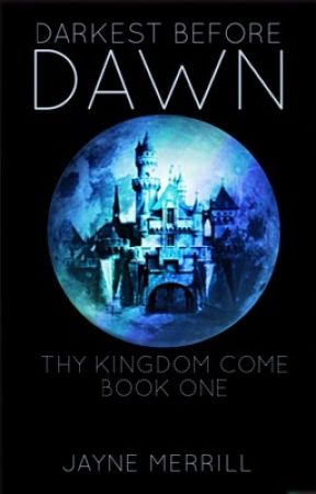 Darkest Before Dawn (Thy Kingdom Come   Book One) by episkey6
