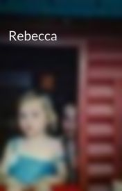 Rebecca by FrenchGirl1999