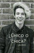 ¿Chico o chica? ➳ jalonso. by acciocanela