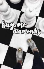 buy me diamonds  by -moonlightstars