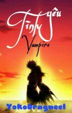 [NaLu] Tình Yêu Vampire by YokoDragneel