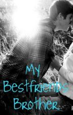 My Bestfriends Brother by June_2013