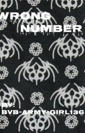 Wrong Number || BVB  by BVB-Army-Girl136