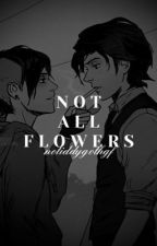 NOT ALL FLOWERS HAVE THORNS. by oliveoilboy