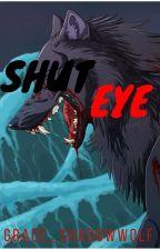 Shut Eye (boyxboy) by Grace_ShadowWolf