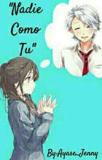 """""""Nadie Como tu"""" (Koyuki x _____) by Ayase_Jenny"""