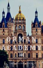 Orman Academy (GirlxGirl) by JacquelineDohim