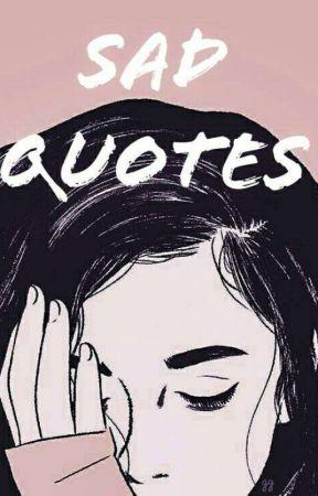 Sad Quotes Its Okay Wattpad