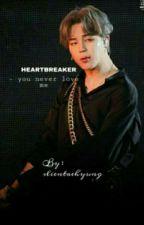 Heartbreaker || Park Jimin Fanfiction by taecuplove