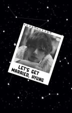 let's get married, hyung » vhope by vhopemyhope