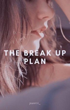 The Break Up Plan  by Euryphaessaaa