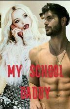 My school daddy  by anonimusinlove