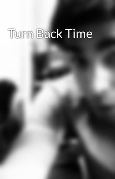 Turn Back Time by PalmaxD