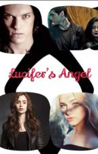 Lucifer's Angel (Shadowhunters fanfiction) by _CarleeCarter_