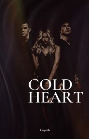Cold Heart || SKYLER SALVATORE [1]
