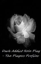 The Dark Addicts - Profiles by DarkAddictsUnite