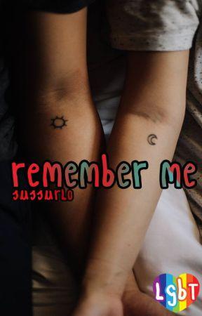 Remember Me ; LBGT by Sussurlo