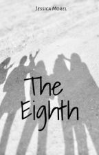 The Eighth  by JessicaMorel0
