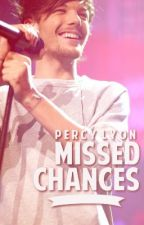 Missed Chances // Louis Tomlinson by DylanOStyles