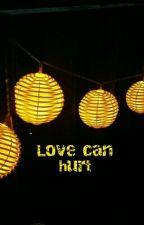 Love can hurt by jbratzel