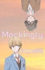 Mockingly by chrisgiaconfetti