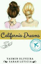 California Dreams by sarahherondale23