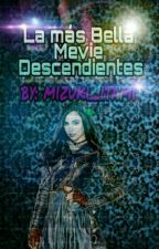 la más bella (descendientes Mevie) by mizuki_itami