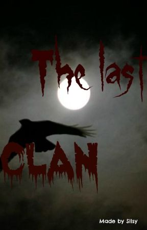 The Last Clan by xSilsy