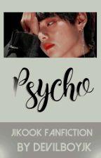 PSYCHO ➤ kook.min by redjkx