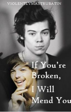 If You're Broken, I Will Mend You by violentlymastrubatin