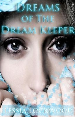 Dreams of the Dream Keeper