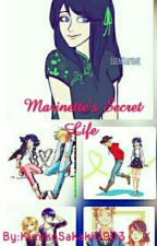 Marinette's Secret Life ( DISCONTINUED!!) by Rose0274