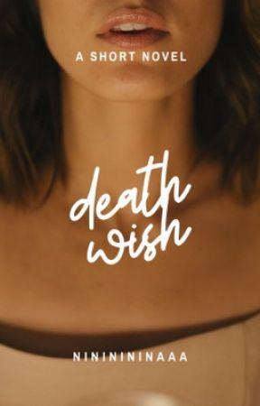 Death Wish by nininininaaa