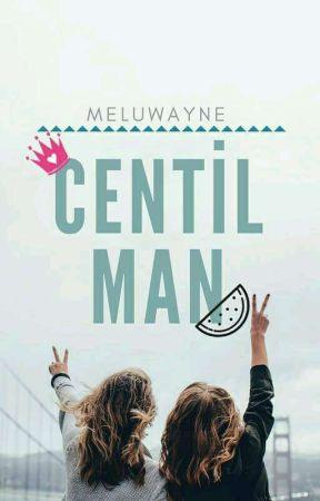 CENTİL MAN by meluwayne