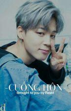 [LongFic] [M] Kookmin - Cuồng Hôn by _REVID_