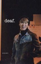 deaf | yoonmin by -jamlessjungkook